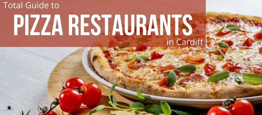 Pizza Restaurants in Cardiff