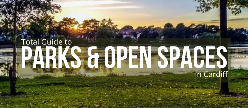 Parks and Open Spaces in Cardiff